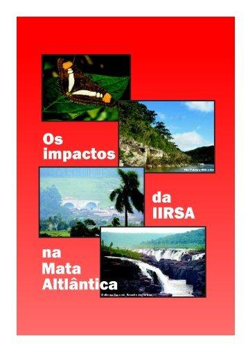 Os da IIRSA impactos Altlântica na Mata