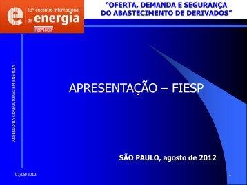oferta, demanda e segurança do abastecimento de derivados - Fiesp