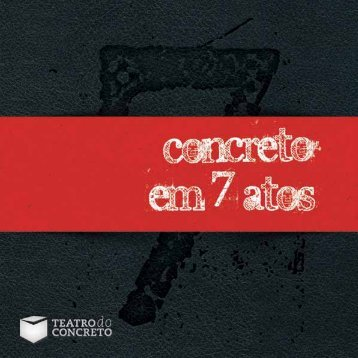 Livro Concreto em 7 Atos - Teatro do Concreto