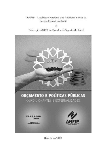 PDF: Orçamento e Políticas Públicas Condicionantes e ... - Anfip
