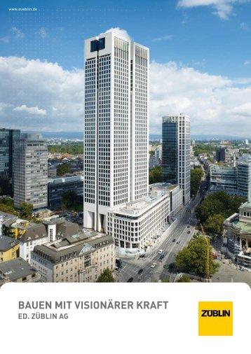 BAUEN MIT VISIONäRER KRAFT - Ed. Züblin AG