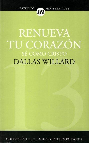 Dallas Willard – Renueva tu Corazón - Ondas del Reino