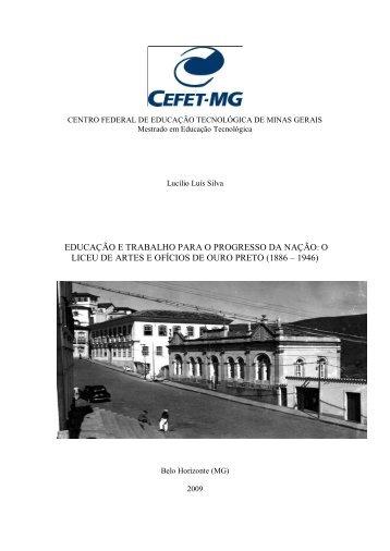 EDUCAÇÃO E TRABALHO PARA O PROGRESSO DA ... - Cefet-MG