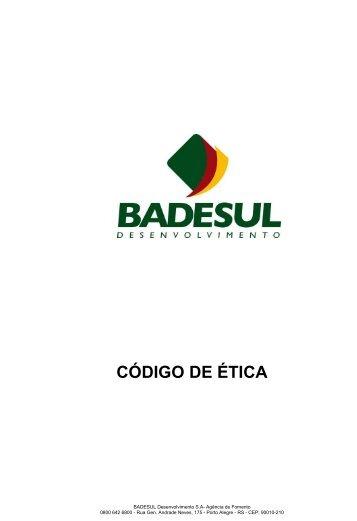 CÓDIGO DE ÉTICA - Badesul