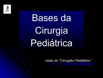 Bases da Cirurgia Pediátrica