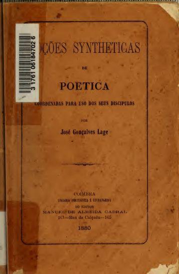Noes syntheticas de poetica : coordenadas para uso dos seus ...