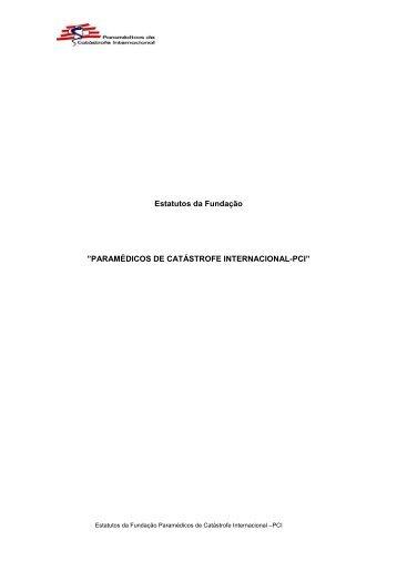 Estatutos da Fundação - Paramédicos de Catástrofe Internacional ...
