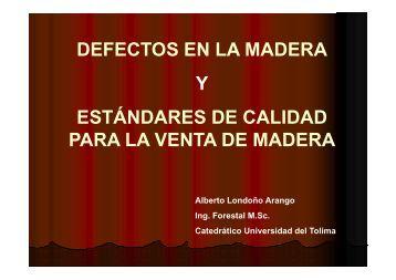 defectos en la madera y estándares de calidad ... - Red Alma Mater