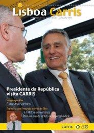 Presidente da República visita CARRIS Imagem positiva