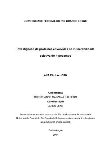 Investigação de proteínas envolvidas na vulnerabilidade ... - ufrgs