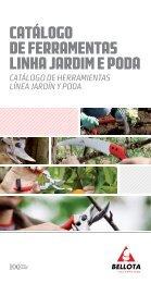 CATÁLOGO DE FERRAMENTAS LINHA JARDIM E PODA - Bellota