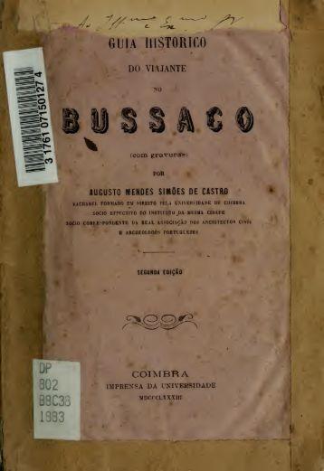 Guia historico do viajante no Bussaco