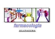 1. aula inaugural farmacologia [Modo de Compatibilidade] - Unirio