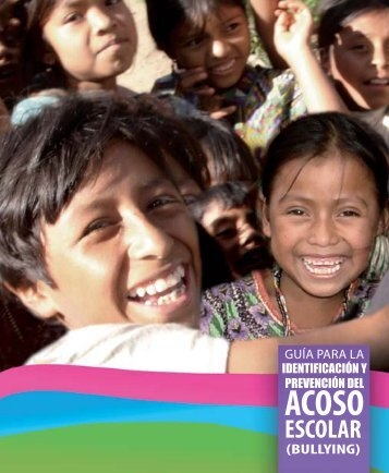 Guía acoso escolar final - Ministerio de Educación - Guatemala