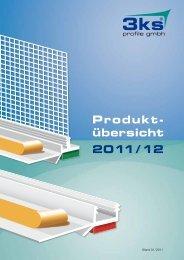 Produkt- übersicht 2011 / 12 - 3ks profile gmbh