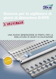 Sistema per la sigillatura di giunti di dilatazione D ... - 3ks profile gmbh
