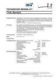 TECHNISCHES MERKBLATT T-FAL Standard - 3ks profile gmbh