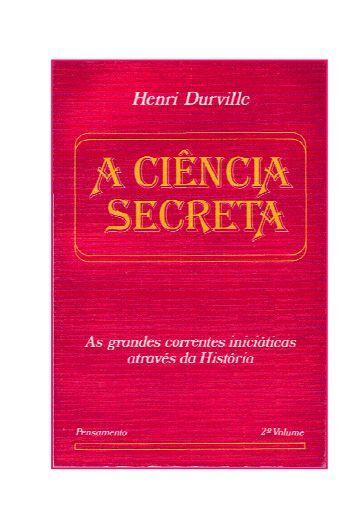 Henri Durville - A CIÊNCIA SECRETA II (pdf)(rev) - Comunidades