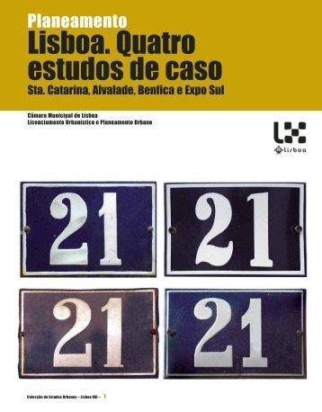 Lisboa. Quatro estudos de caso - Câmara Municipal de Lisboa