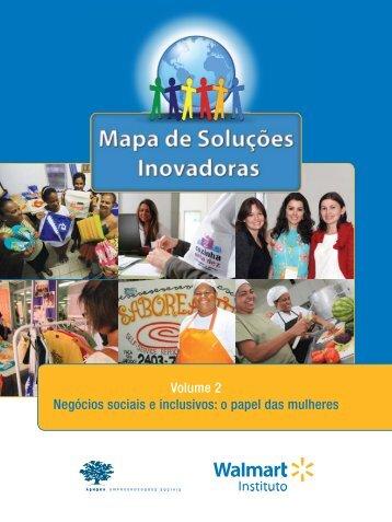 Volume 2 Negócios sociais e inclusivos: o papel ... - Instituto Walmart