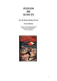 JUEGOS DE SCOUTS Por Sir Robert Baden-Powell ... - The Dump