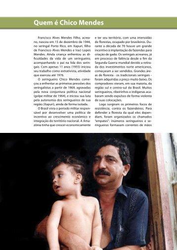 Quem é Chico Mendes - Biblioteca da Floresta