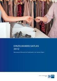Einzelhandelsatlas 2012 - und Handelskammer Aachen