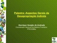 Palestra: Aspectos Gerais da Desapropriação Indireta - ICMBio