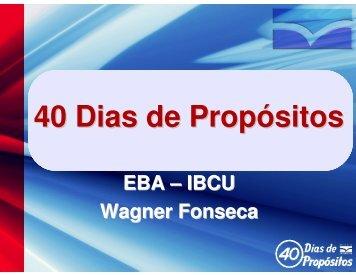 40 Dias de Propósitos - IBCU