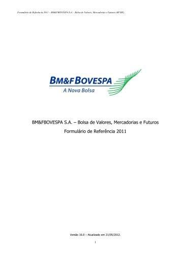 Formulário de Referência 2011 - BM&FBOVESPA - Relações com ...