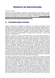 Relatório da Administração, as demonstrações financeiras do ...