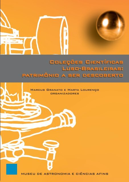 6465bb96d Coleções científicas luso-brasileiras: patrimônio a ser descoberto