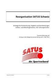 Reorganisation SATUS Schweiz - SATUS - der Sportverband