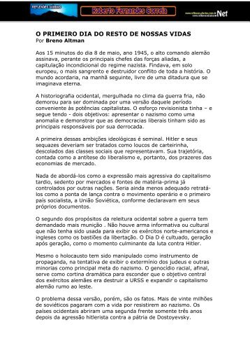 O PRIMEIRO DIA DO RESTO DE NOSSAS VIDAS