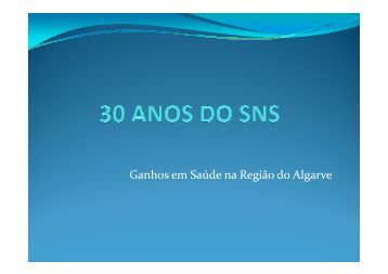 Ganhos em Saúde na Região do Algarve - 30 - ARS Algarve IP