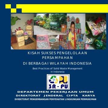 KISAH SUKSES PENGELOLAAN PERSAMPAHAN DI BERBAGAI WILAYAH INDONESIA