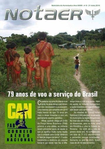 79 anos de voo a serviço do Brasil - Força Aérea Brasileira