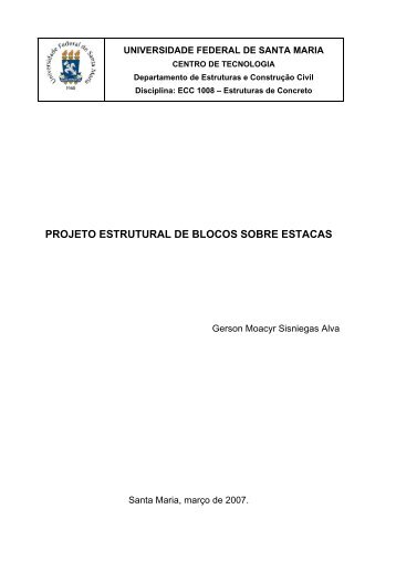 PROJETO ESTRUTURAL DE BLOCOS SOBRE ESTACAS - UFSM