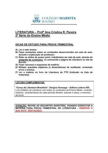 LITERATURA – Profª Ana Cristina R. Pereira 2ª Série do Ensino Médio
