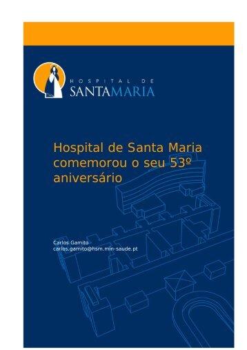 Hospital de Santa Maria comemorou o seu 53º aniversário