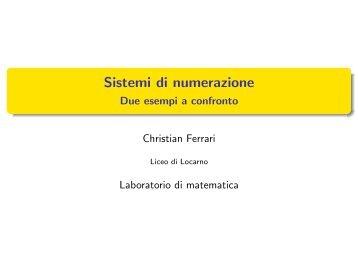 Sistemi di numerazione - Due esempi a confronto - Liceo cantonale ...