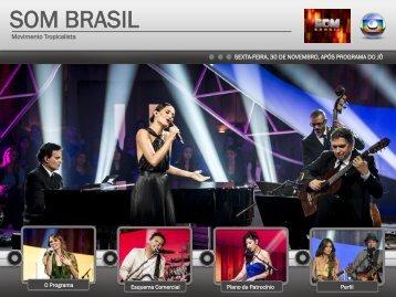 Som Brasil - Tropicália - EPTV Comercial ::: - ::: EPTV Comercial