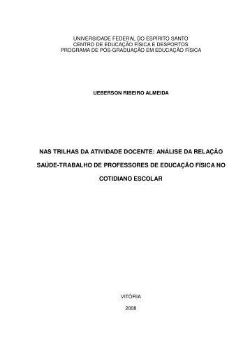 NAS TRILHAS DA ATIVIDADE DOCENTE: ANÁLISE ... - CEFD/UFES