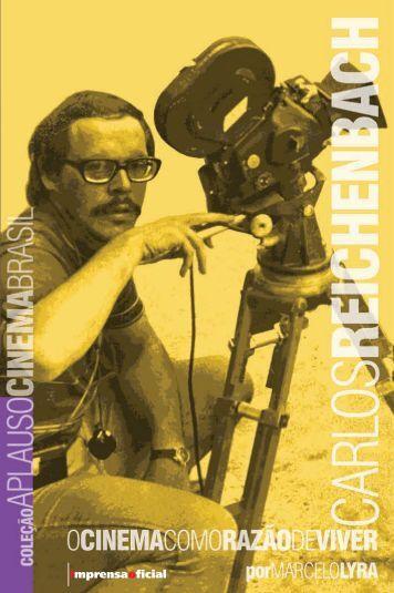 Carlos Reichenbach: o cinema como razão de viver - Universia Brasil