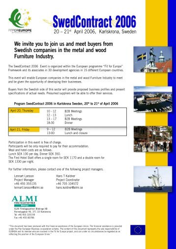 We invite you to join us and meet buyers from Swedish companies ...