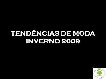 TENDÊNCIAS DE MODA INVERNO 2009 - Surreal Oficina de Costura