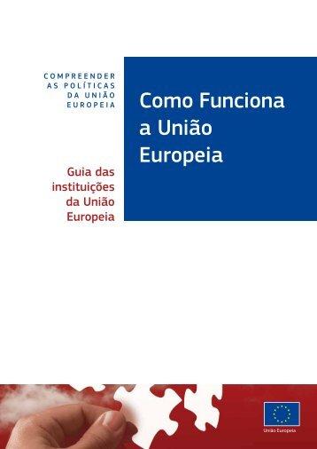 Como Funciona a União Europeia - EU Bookshop - Europa