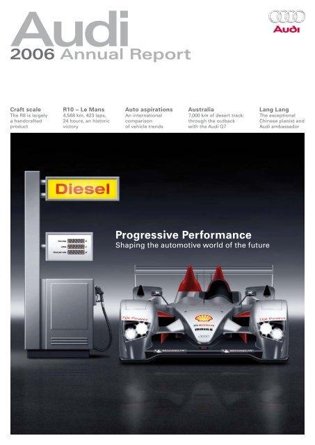 2006 Annual Report, Magazine Part (11 MB) - Audi
