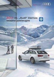 """2011 m. """"Audi"""" žiemos sezono paslaugos"""