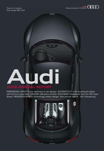 2008 Annual Report, Magazine Part (12 MB) - Audi